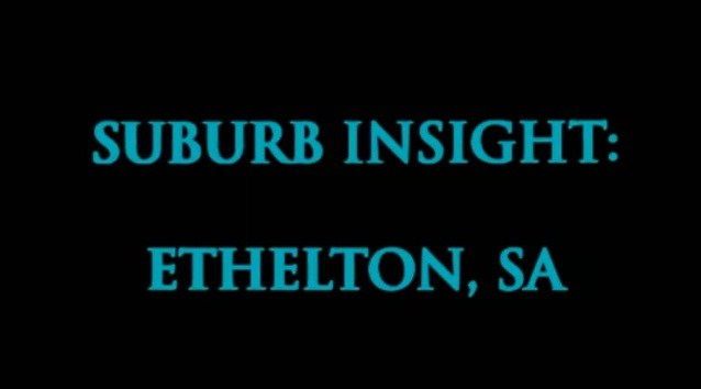 Investment Suburb Profile: Ethelton with the Property Professor