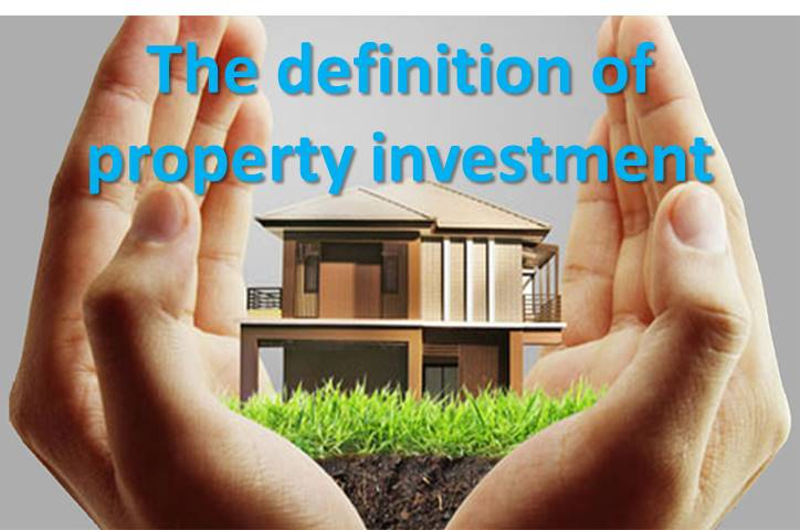 The definition of property investment