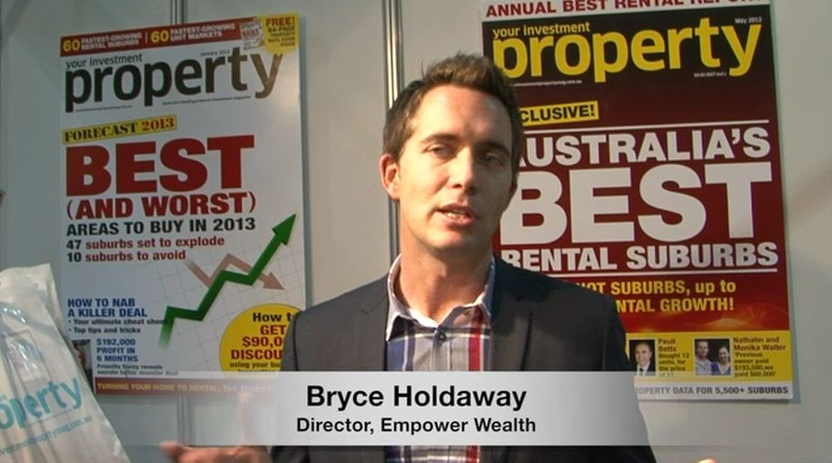 Choosing the right property: Bryce Holdaway