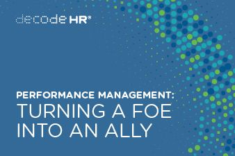 Performance management – turning a foe into an ally