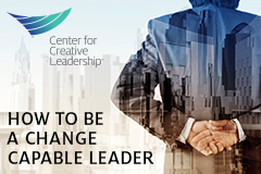 Change-Capable Leadership: Insights from the top