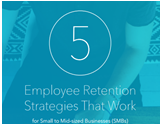 5 employee retention strategies that work for SMBs