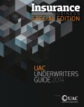 Insurance Business Special Edition: UAC Underwriters Guide 2014