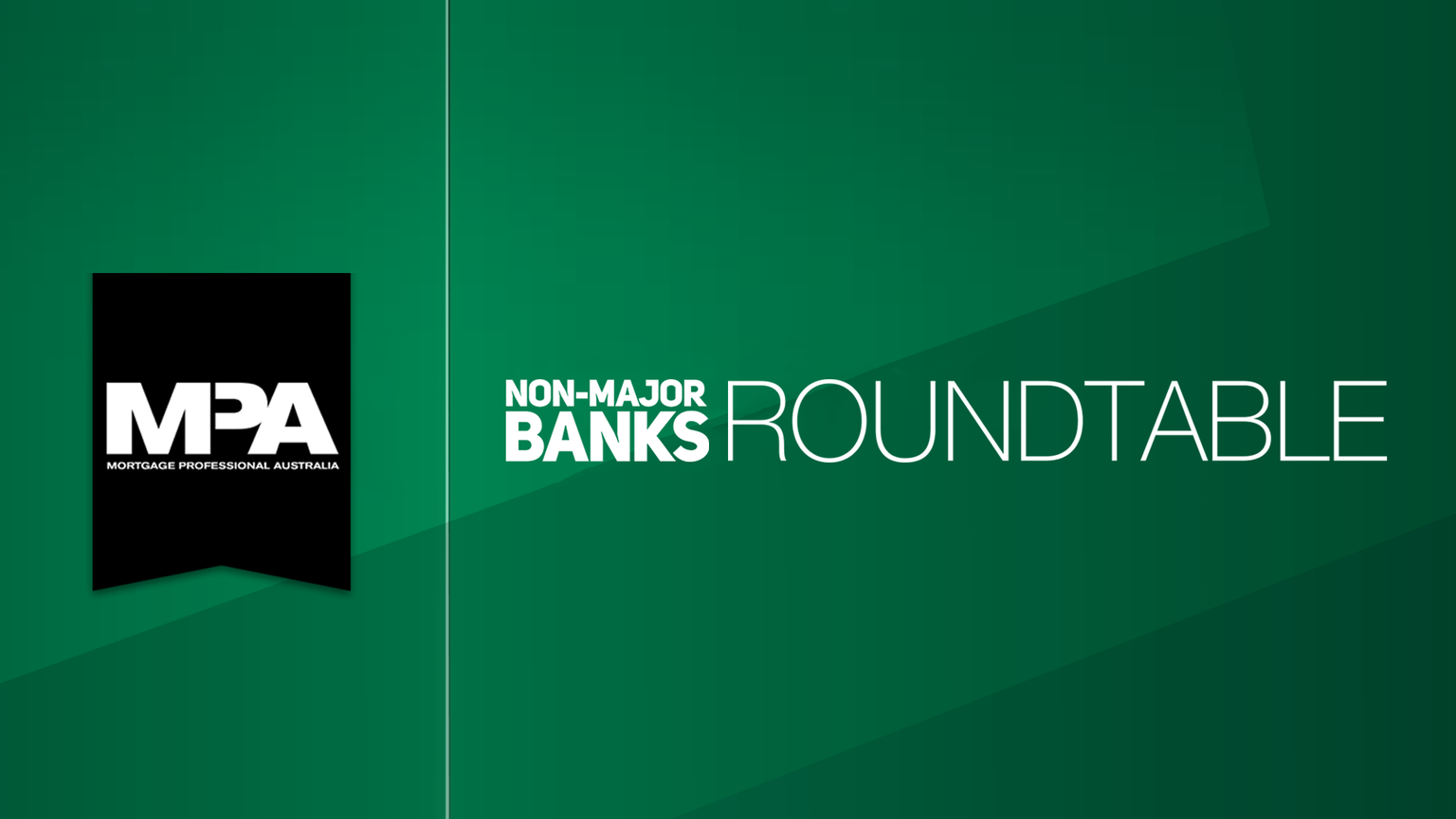 MPA Non-Major Banks Roundtable 2018