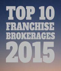Top 10 Franchise Brokerages 2015