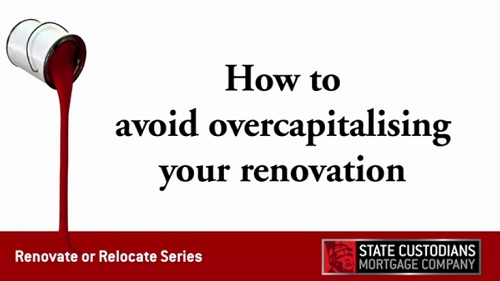 How to avoid overcapitalising your renovation
