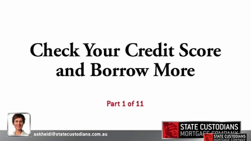 Check Your Credit Score and Borrow More - Part 1
