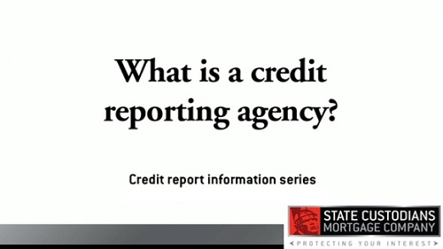 What is a credit reporting agency?