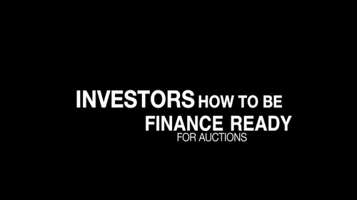 QUICK Tips for Investors #1 How to become finance ready at an auction