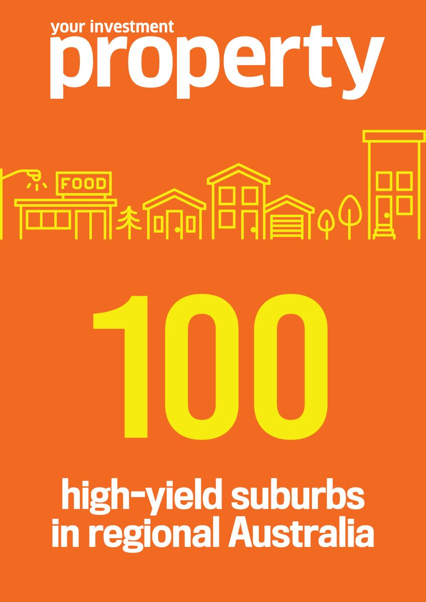 YIP 100 high-yield suburbs in regional Australia