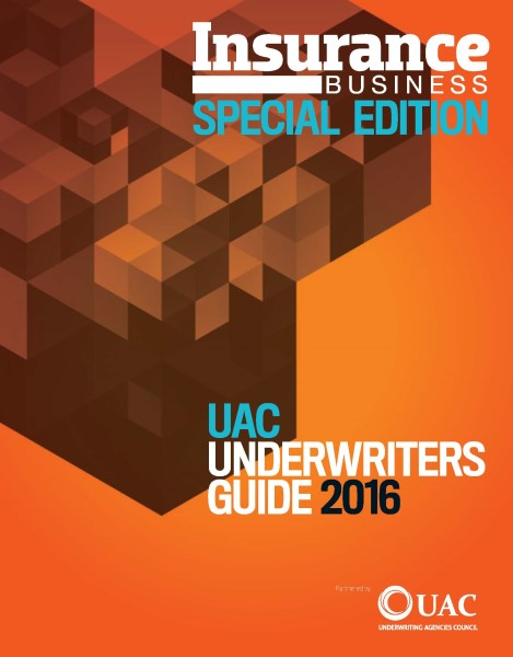 Insurance Business Special Edition: UAC Underwriters Guide 2016